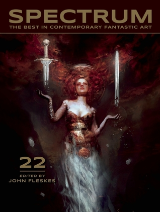 Spectrum 22: The Best in Contemporary Fantastic Art  by  John Fleskes