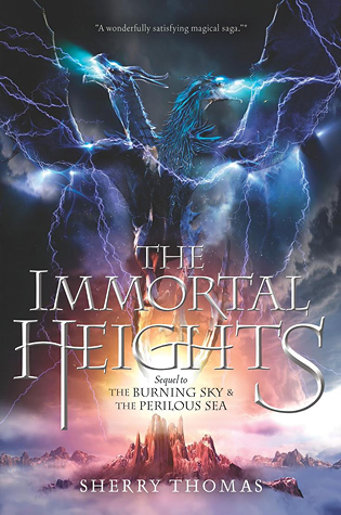 The Immortal Heights by Sherry Thomas  -