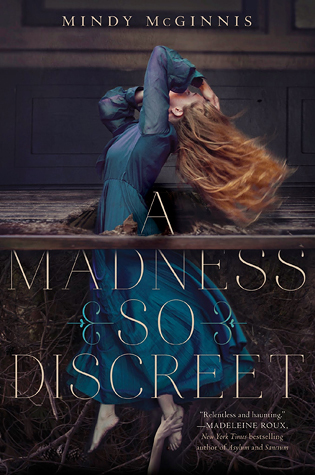 A Madness So Discreet by Mindy McGinnis book cover