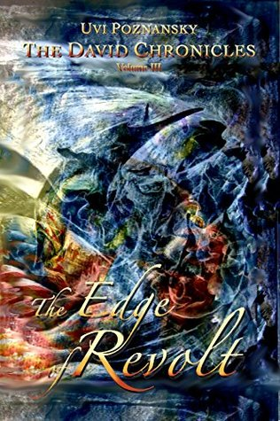 The Edge of Revolt by Uvi Poznansky