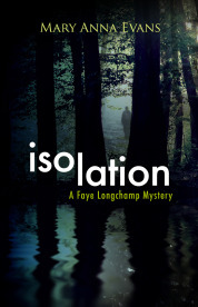 Isolation (Faye Longchamp, #9)