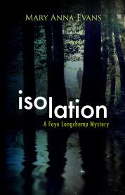 Isolation (Faye Longchamp, #9)