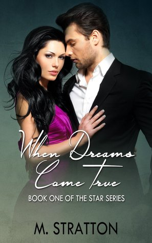 When Dreams Come True (The Star Series, #1)