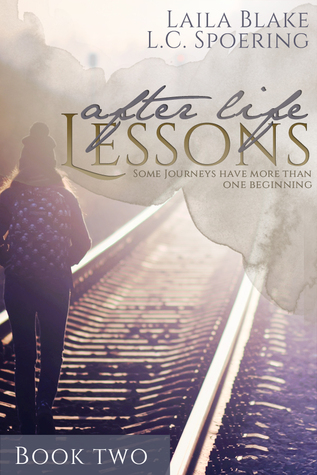 After Life Lessons: Book Two (After Life Lessons, #2)