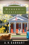 Murder at the Courthouse (The Hidden Springs Mysteries #1)
