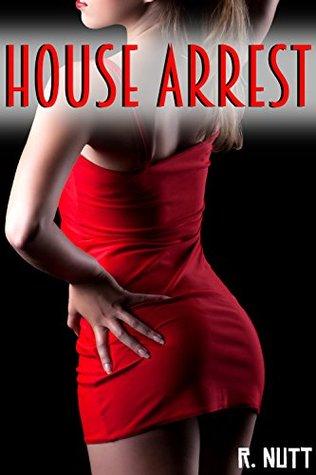 House Arrest R. Nutt