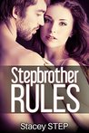 Stepbrother Rules (Forbidden Romance Book 1)