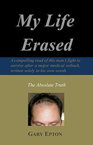 My Life Erased Gary Epton