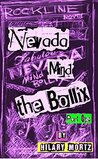 Nevada Mind The Bollix - Part One: A Rockline Novel