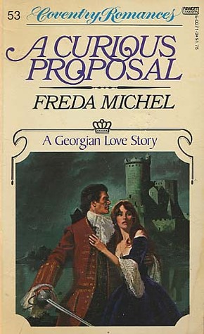 A Curious Proposal (Coventry #53)  by  Freda Michel