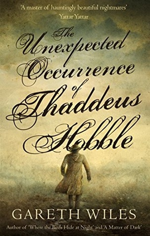 The Unexpected Occurrence of Thaddeus Hobble (The Great Collective, #1)