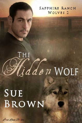 The Hidden Wolf (Sapphire Ranch Wolves, #2)