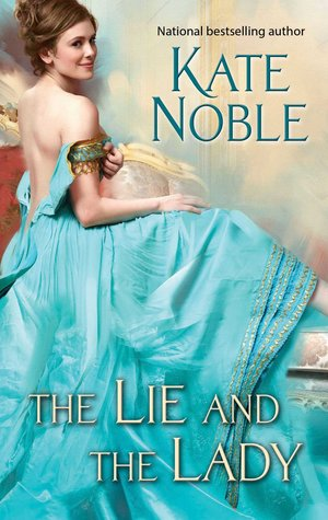Review: The Lie and the Lady by Kate Noble