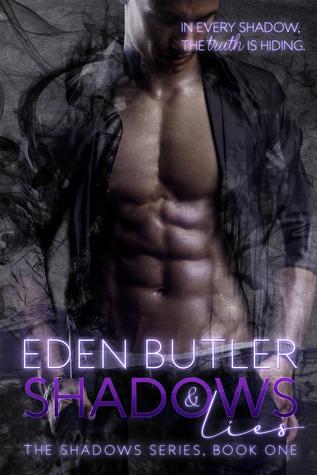 Shadows and Lies (Shadows #1)  - Eden Butler