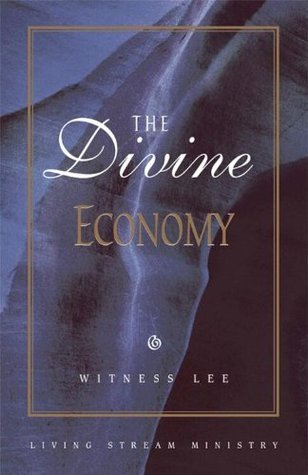 The Divine Economy  by  Witness Lee
