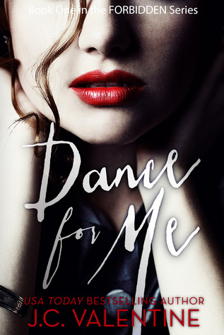 Dance for Me (Forbidden Trilogy, #1)