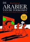 De Arabier van de toekomst: Een jeugd in het Midden-Oosten (1978-1984)