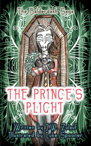 The Prince's Plight by J.W. Zulauf