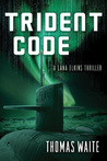 Trident Code (Lana Elkins, #2)