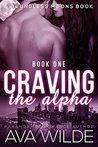 Craving the Alpha (Book One): Paranormal Shapeshifter Wolf Romance