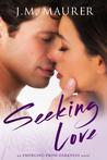 Seeking Love (Emerging From Darkness Book 1)