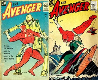 The Avenger. Issues 3 and 4. How can the avenger match the invincible power of the robot robber? Golden Age digital comics superheroes and Heroines. Golden Age Heroes and Heroines Comics