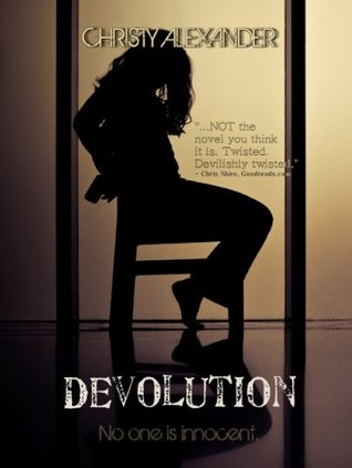 Devolution (The Devolution Trilogy Book 1) Christy Alexander