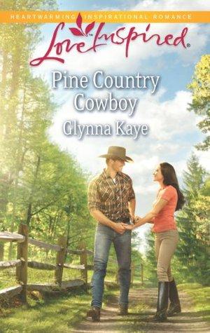 Mills & Boon : Pine Country Cowboy  by  Glynna Kaye