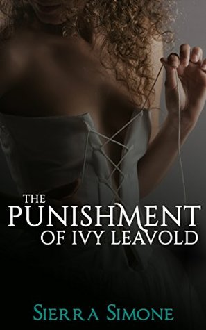The Punishment of Ivy Leavold (Markham Hall #3)