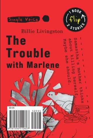 Trouble with Marlene, The Billie Livingston