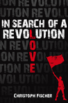 In Search of A Revolution