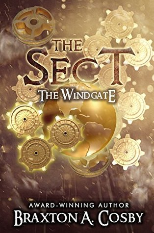 The Sect: The Windgate (The School of Ministry Series Book 1)