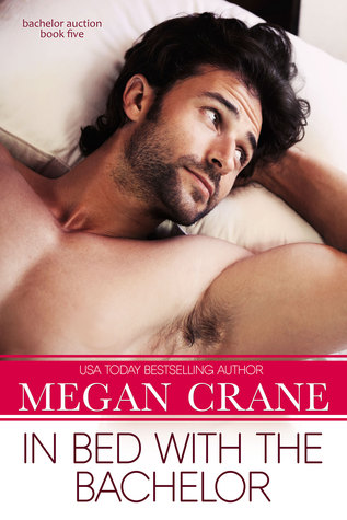 In Bed with the Bachelor by Megan Crane