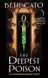 The Deepest Poison (Clockwork Dagger Duology, #0.5)