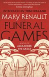 Funeral Games: A Novel of Alexander the Great: A Virago Modern Classic (VMC)