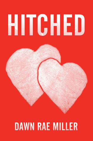 Hitched by Dawn Rae Miller