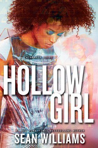 Hollowgirl (Twinmaker, #3)