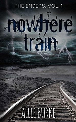 Nowhere Train (The Enders Book 1)