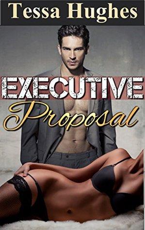 Executive Proposal  by  Tessa Hughes