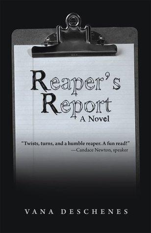 Reapers Report Vana Deschenes