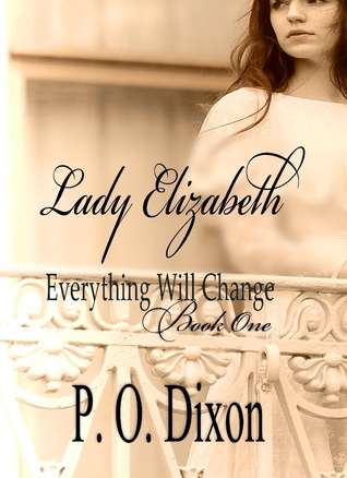Lady Elizabeth by P.O. Dixon