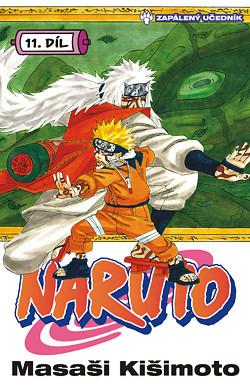 Naruto 11: Zapálený učedník (Naruto, #11)