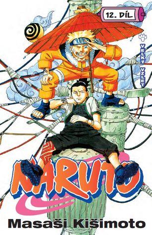 Naruto 12: Velký vzlet (Naruto, #12)
