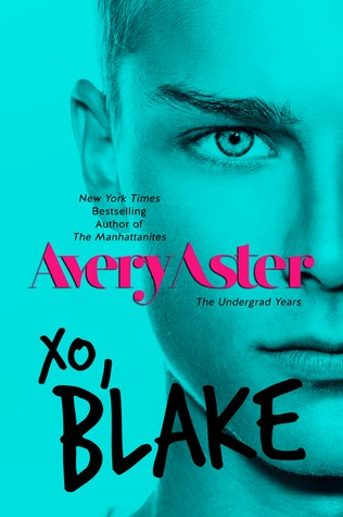 XO, Blake (The Undergrad Years, #3)
