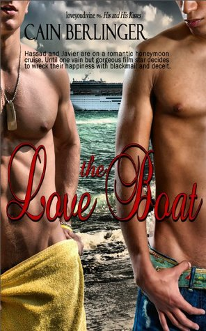 The Love Boat  by  Cain Berlinger