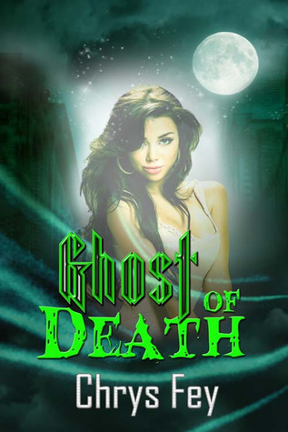 REVIEW – Ghost of Death by Chrys Fey