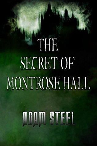 The Secret of Monstrose Hall