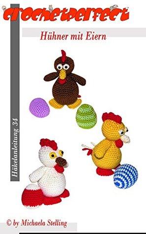 Häkelanleitung (034): Hühner mit Eiern (CrochetPerfect)  by  Michaela Stelling