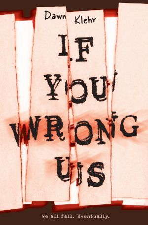 Swoony Boys Podcast can't wait for If You Wrong Us by Dawn Klehr