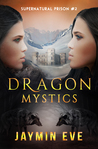 Dragon Mystics (Supernatural Prison, #2)